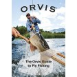 Orvis Guide To Flyfishing