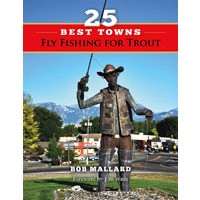25 Best Towns To Fly Fish