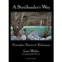 A STEELHEADER'S WAY