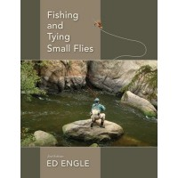 FISHING AND TYING SMALL FLIES