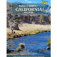 Fly Fisher's Guide to California