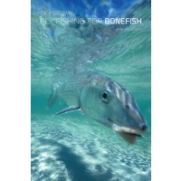 FLY FISHING FOR BONEFISH: NEW AND REVISED