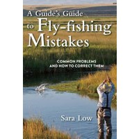 Fly-Fishing Mistakes