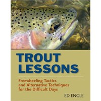 Trout Lessons: Tactics & Techniques