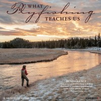 2021 WHAT FLY FISHING TEACHES US CALENDAR
